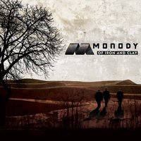 Of Iron And Clay — Monody