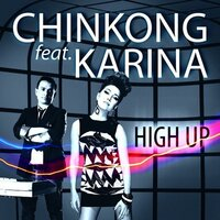 High Up — ChinKong, Karina