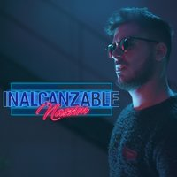 Inalcanzable — Nassim