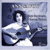 Ann Savoy Plays the Music of Cleoma Falcon — Ann Savoy