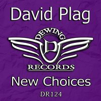 New Choices — David Plag