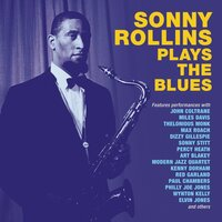 Sonny Rollins Plays The Blues — Sonny Rollins
