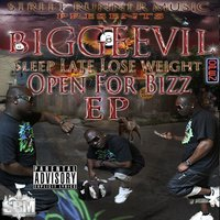 Sleep Late Lose Weight: Open For Bizz - EP — Biggeevil