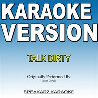 Talk Dirty — Speakarz Karaoke
