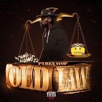 Old Law — Pyrex Wop