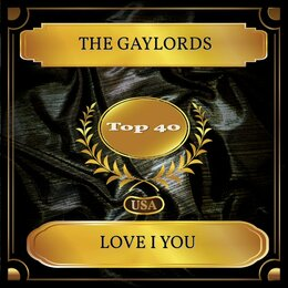 Love I You — The Gaylords