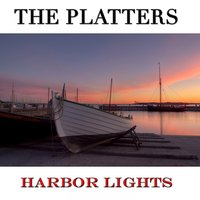 Harbor Lights — The Platters