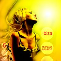 Ibiza Chillout Session Vol.05 — сборник