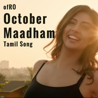 October Maadham — ofRO