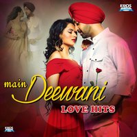 Main Deewani Love Hits — сборник
