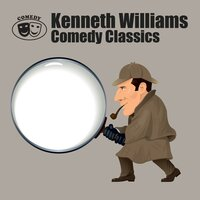 Comedy Classics — Kenneth Williams