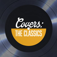 Covers The Classics — сборник