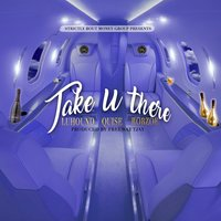 Take U There — Quise, Luhound, Robzoe