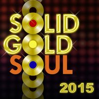 Solid Gold Soul 2015 — сборник