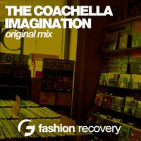 Imagination — The Coachella