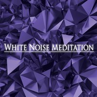 White Noise Meditation — Deep Sleep Systems, Zen Meditation and Natural White Noise and New Age Deep Massage, Deep Sleep Systems & Zen Meditation and Natural White Noise and New Age Deep Massage