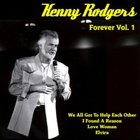 Kenny Rogers Forever, Vol. 1 — Kenny Rogers