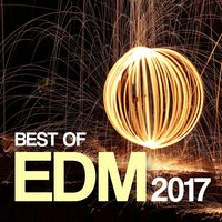 Best of EDM 2017 — сборник