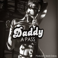 Daddy — A Pass
