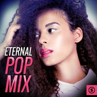 Eternal Pop Mix — The Vocal Masters