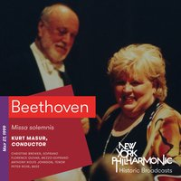 Beethoven: Missa solemnis (Recorded 1999) — New York Philharmonic, Kurt Masur, New York Choral Artists, The American Boychoir, Людвиг ван Бетховен