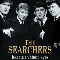 Hearts In Their Eyes — The Searchers