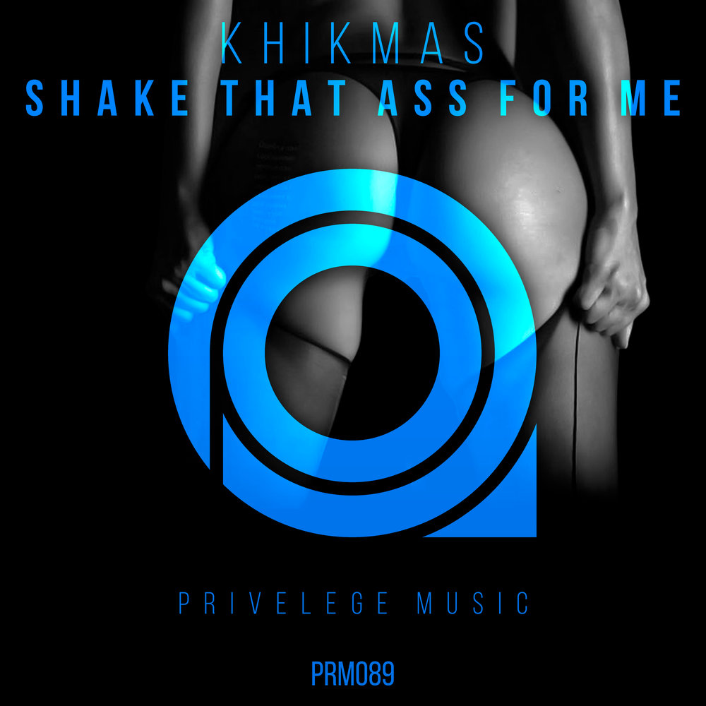 Shake That Ass With Me