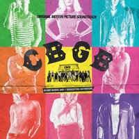 CBGB: Original Motion Picture Soundtrack — CBGB: Original Motion Picture Soundtrack