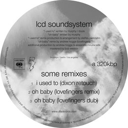 some remixes — LCD Soundsystem