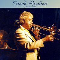 Frank Rosolino — Charlie Mariano / Claude Williamson / Pete Jolly, Frank Rosolino