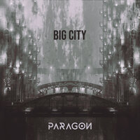 Big City — Paragon