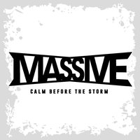 Calm Before the Storm — Massive