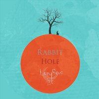Rabbit Hole — Lazyrevs