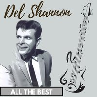 All the Best — Del Shannon