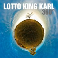 360 Grad — Lotto King Karl