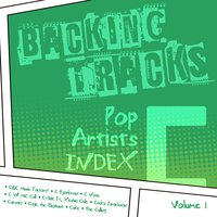 Backing Tracks / Pop Artists Index, C, (C&C Music Factory / C Bjorkman / C Note / C W MC Call / C-Side Ft. Keshia Cole / Cacka Israelsson / Caesars / Cage the Elephant / Cake / The Calling), Vol. 1 — BT Band, Backing Tracks Band