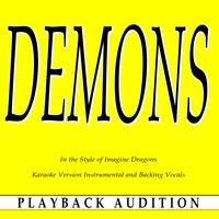 Demons (In the Style of Imagine Dragons) — Playback Audition