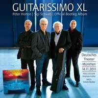 Guitarissimo XL - The Official Bootleg — Peter Horton, Sigi Schwab, Peter Horton|Sigi Schwab