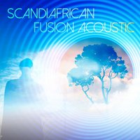 Scandiafrican Fusion Acoustic — сборник
