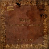 Vain: the Complete Collection — Asylum