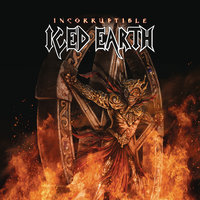 Incorruptible — Iced Earth