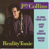Reality Tonic — Santi Debriano, Frank Lacy, James Hurt, Jay Collins, Michael Mazor