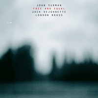 Free And Equal — John Surman, Jack DeJohnette, London Brass