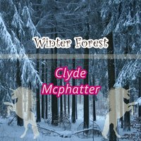 Winter Forest — Clyde McPhatter