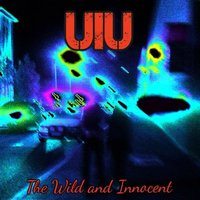 The Wild and Innocent — UIU