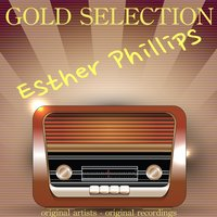 Gold Selection — Esther Phillips