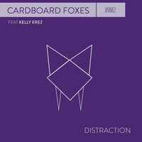 Distraction — Cardboard Foxes, Kelly Erez