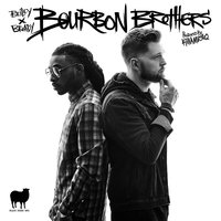 Bourbon Brothers — Broady, Briley