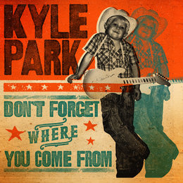 Don't Forget Where You Come From — Kyle Park