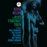 The Blues and the Abstract Truth — Oliver Nelson, Bill Evans, Freddie Hubbard, Eric Dolphy, Roy Haynes, George Barrow